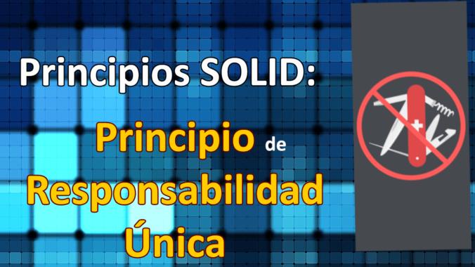 Título SOLID SRP principio responsabilidad única
