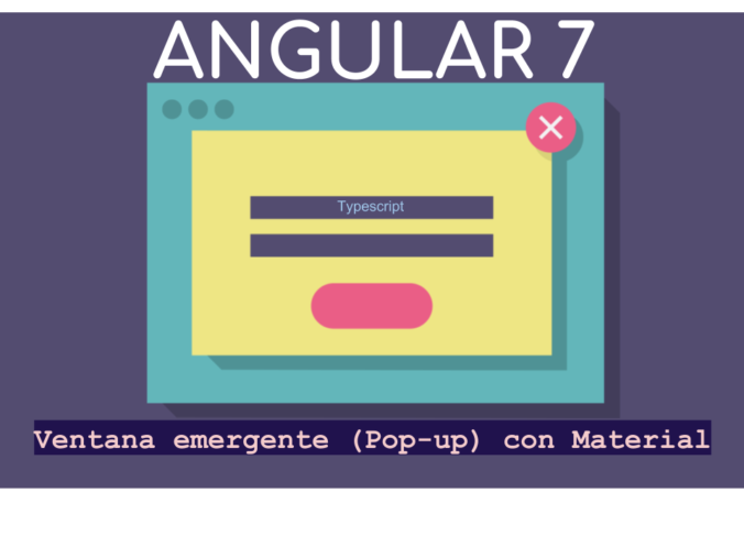 Popup with Angular 7 typescript using material
